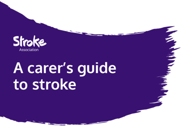 Text reads: A carer's guide to stroke