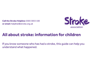 Screenshot of the guide's heading. Heading says - All about stroke: information for children