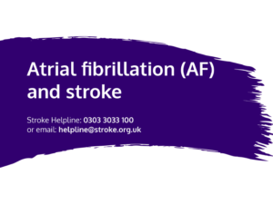 Guide heading screenshot. Text says - Atrial fibrillation (AF) and stroke
