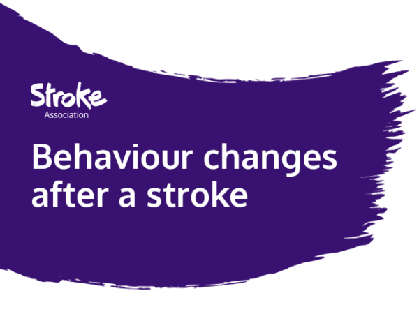 Text reads: Behaviour changes after a stroke