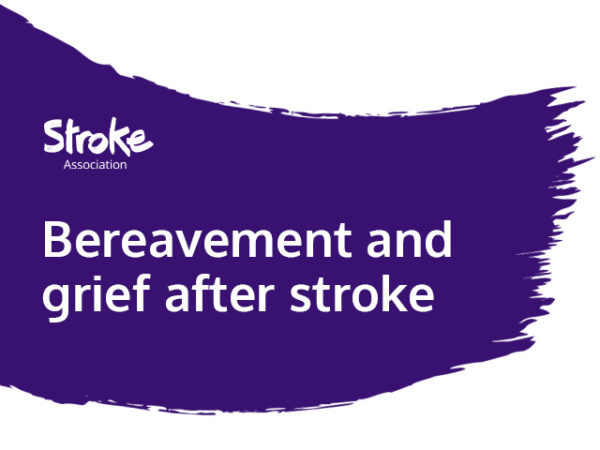 Text reads: bereavement and grief after stroke