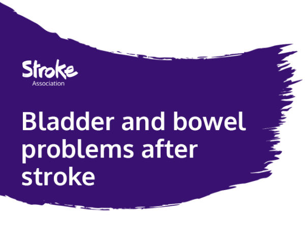 Text reads: bladder and bowel problems after stroke