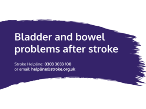 Guide heading screenshot. Text says - Bladder and bowel problems after stroke