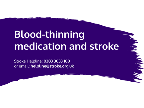 Guide heading screenshot. Text says - Blood-thinning medication and stroke
