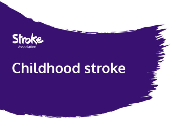 Text reads: childhood stroke