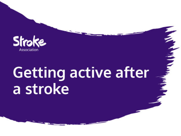 Text reads: Getting active after a stroke