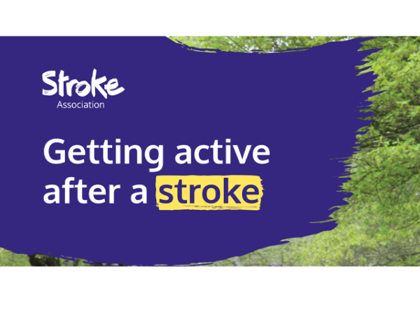 Guide heading screenshot. Text says - Getting active after a stroke