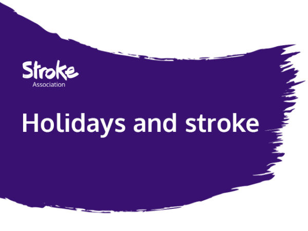 Text reads: holidays and stroke