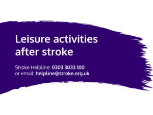 Guide heading screenshot. Text says - Leisure activities after stroke