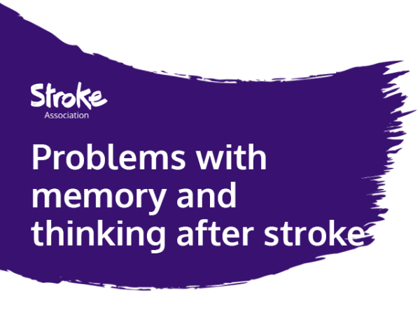 Text reads: Problems with memory and thinking after stroke