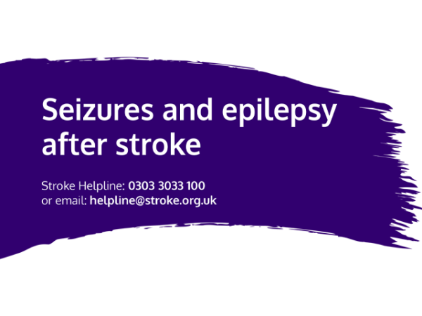 Guide heading screenshot. Text says - Seizures and epilepsy after stroke