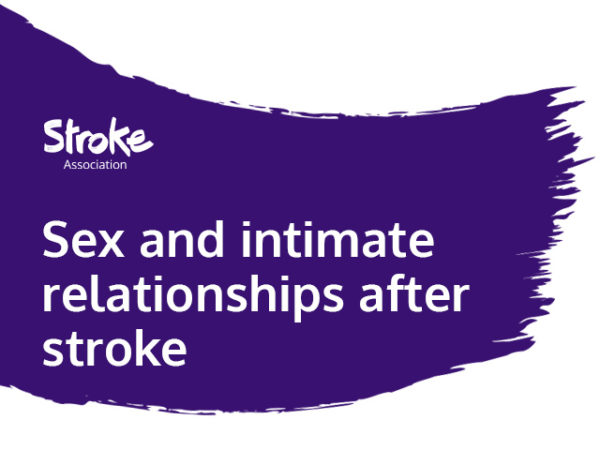 Text reads: sex and intimate relationships after stroke