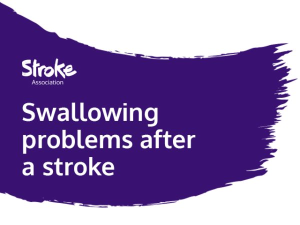 Text reads: Swallowing problems after a stroke