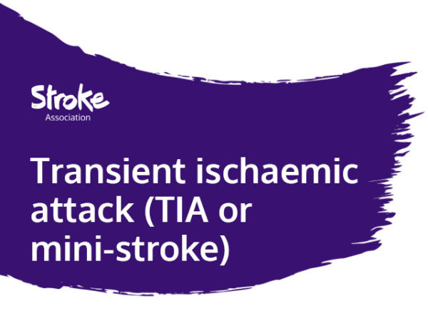 Text reads: transient ischaemic attack (TIA or mini-stroke)