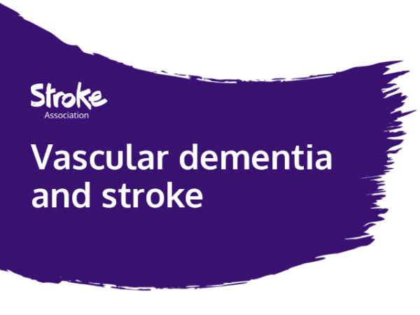 Text reads: Vascular dementia and stroke