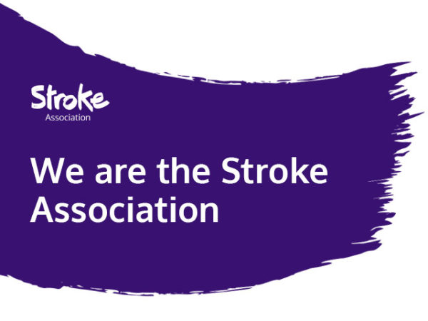 Text reads: We are the Stroke Association