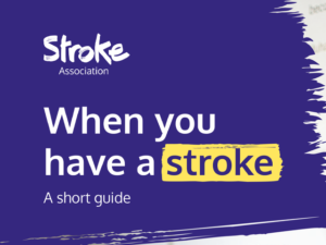 Guide heading screenshot. Text says - When you have a stroke