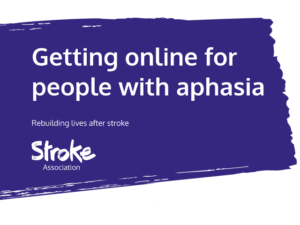 Guide heading screenshot. Text says - Getting online for people with aphasia